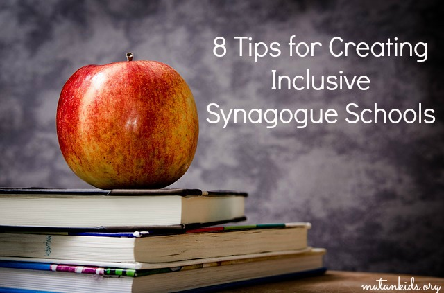 8 tips for creating inclusive synagogue schools, Matan