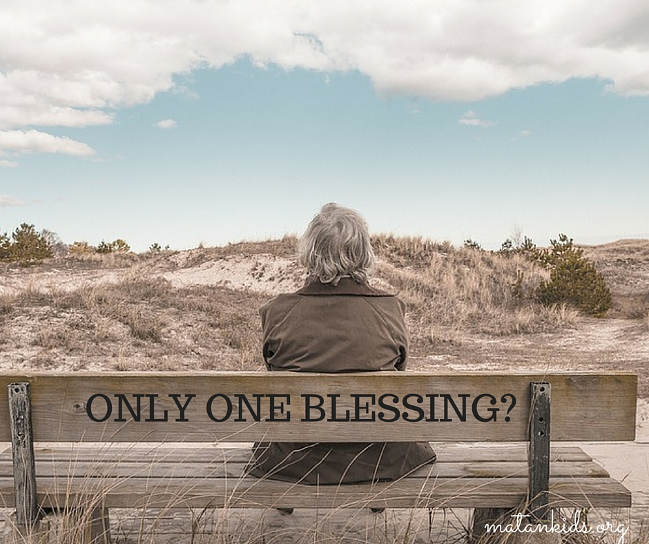 Do We Only Have One Blessing; Matan