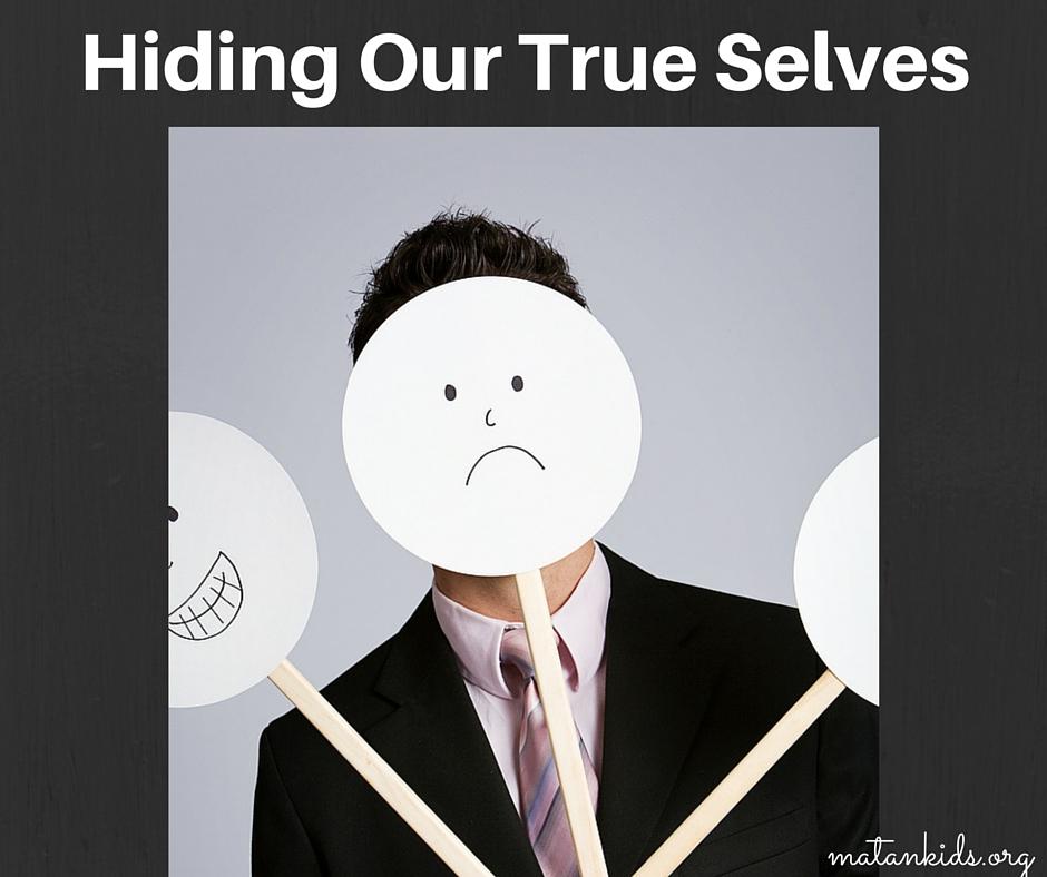 Hiding Our True Selves; Matan