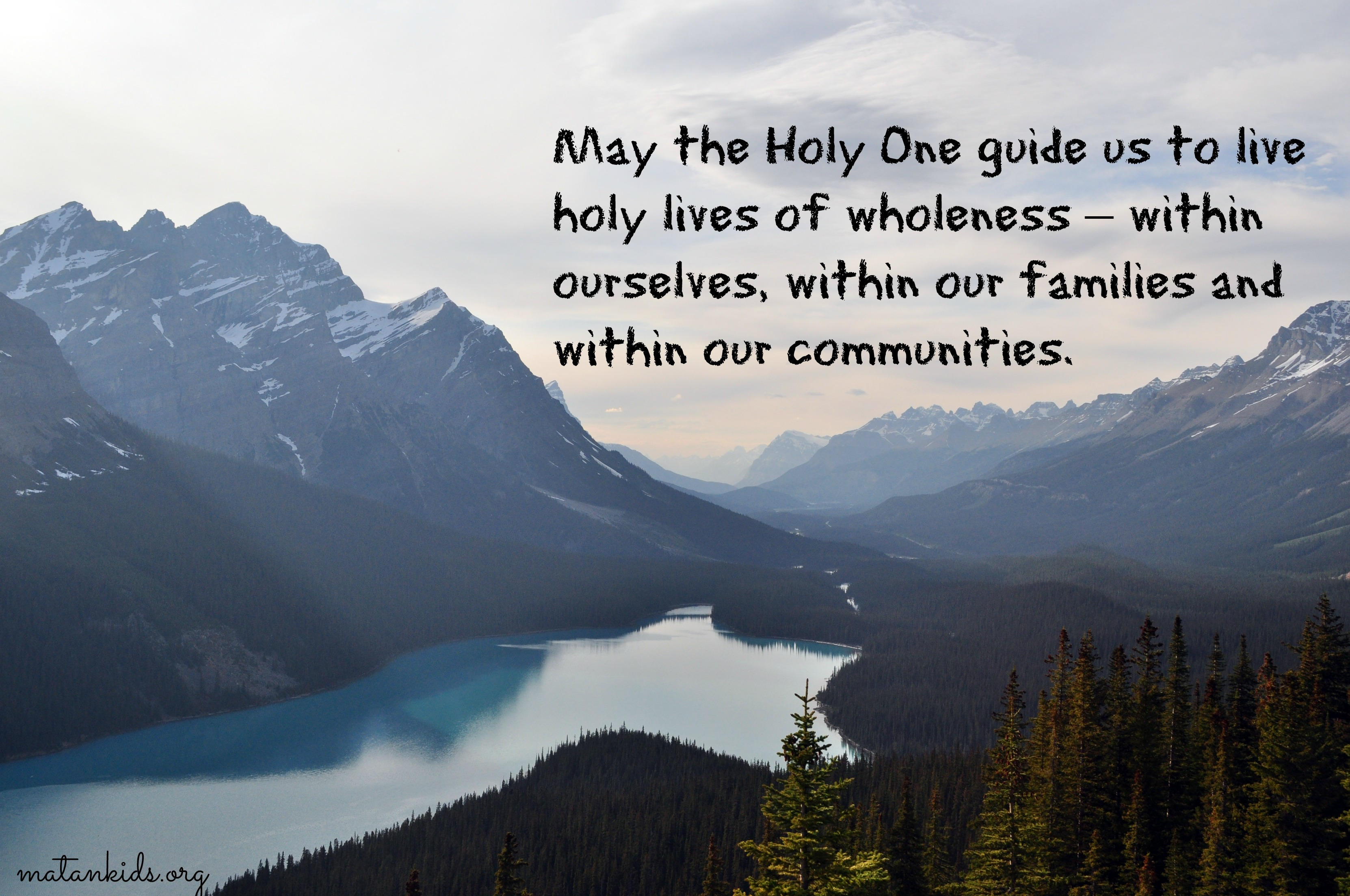 May the Holy One... Matan