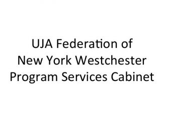 UJA Federation of New York Westchester Program Services Cabinet
