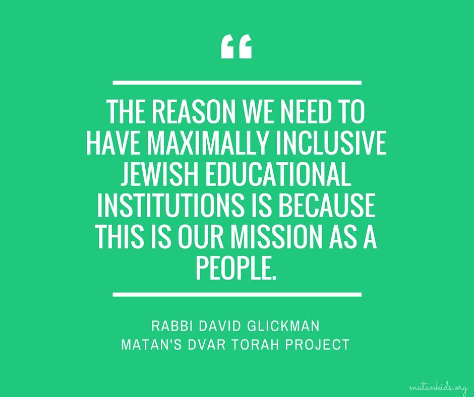 maximally inclusive Jewish educational institutions; Matan
