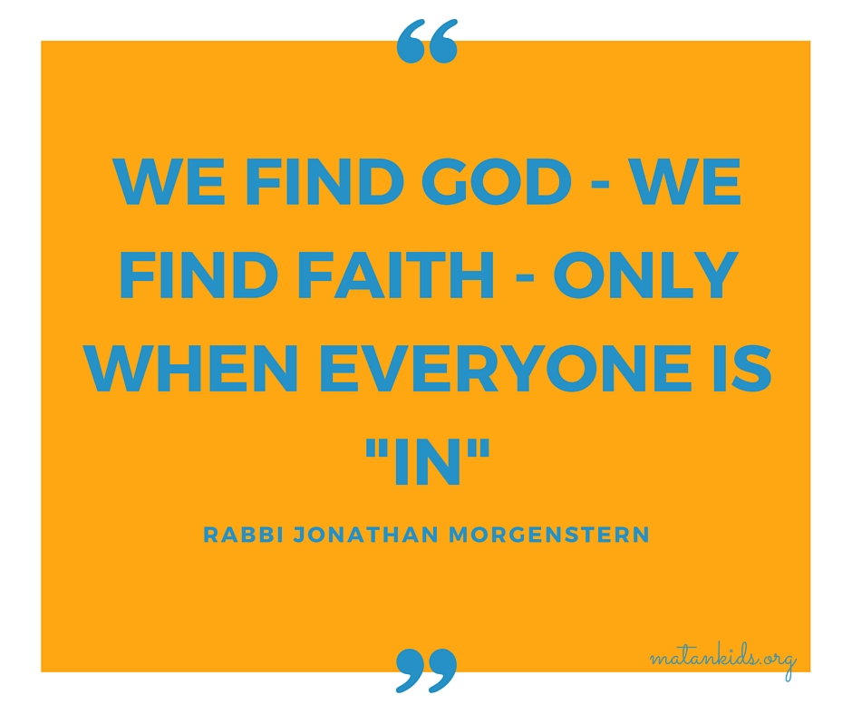We find God, we find faith, only when everyone is in; Matan