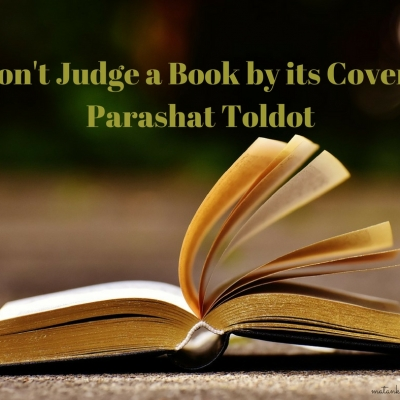 Don't Judge a Book by its Cover – Parashat Toldot