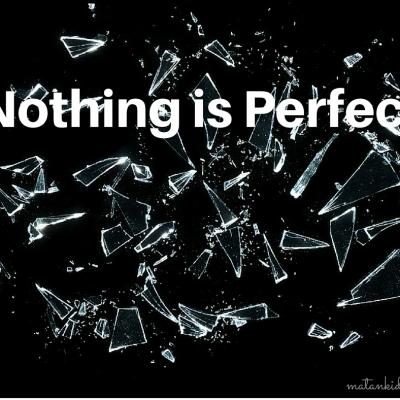 Nothing is Perfect – Parashat Mishpatim