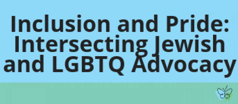 inclusion and Pride_ Intersecting Jewish and LGBTQ Advocacy